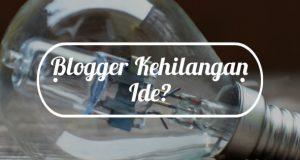 blogger-kehilangan-ide-tulisan