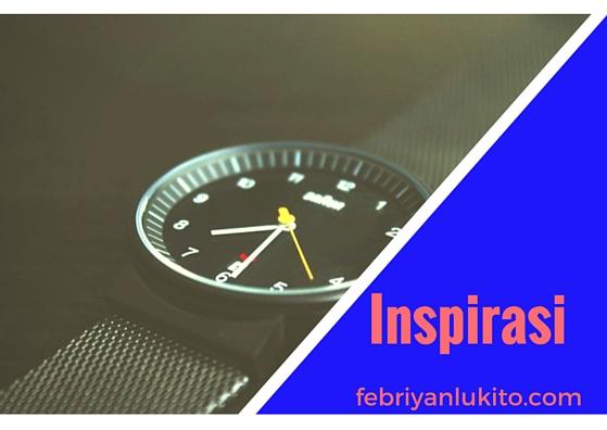 Tulisan tentang inspirasi dalam hidup
