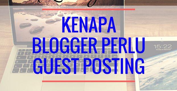 blogger perlu guest posting