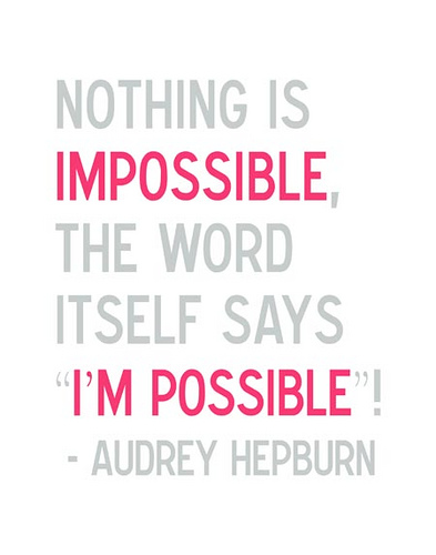 Impossible or I'm Possible