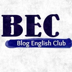 EF#5 - BEC and Blogging 1