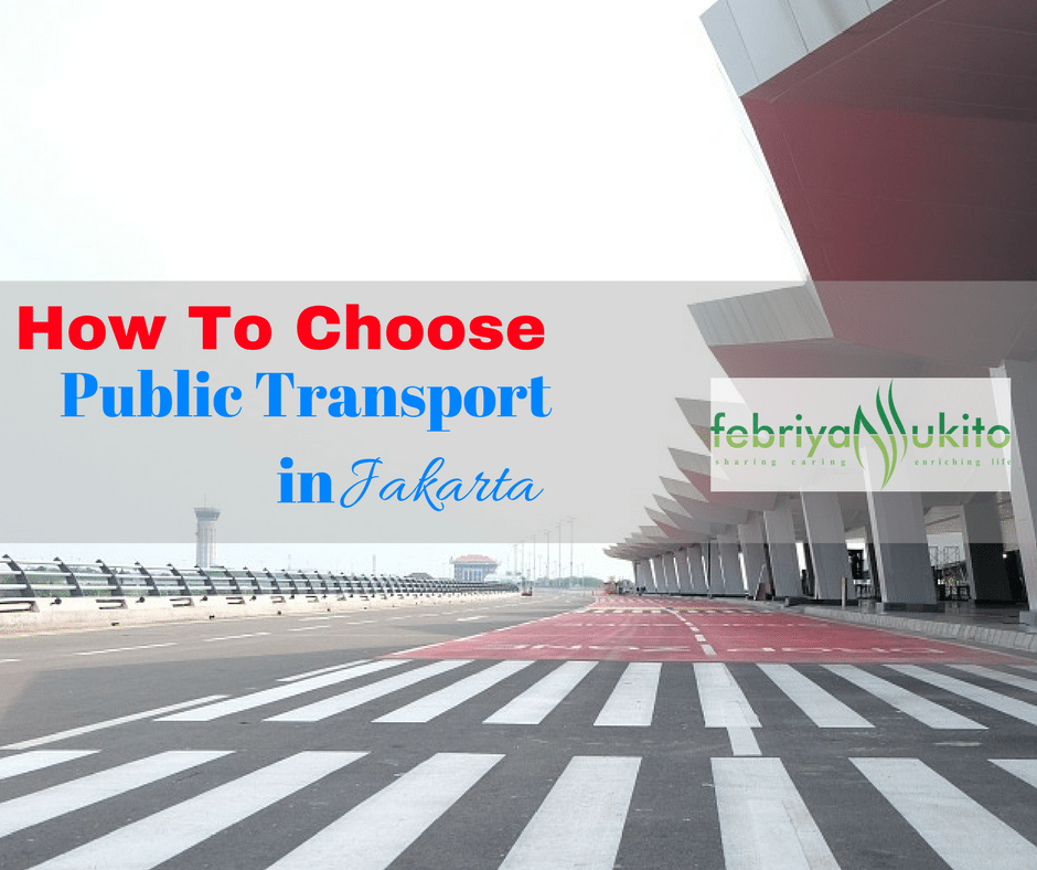 how to choose a public transport in jakarta indonesia