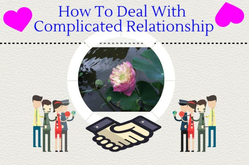 how to deal with complicated relationship