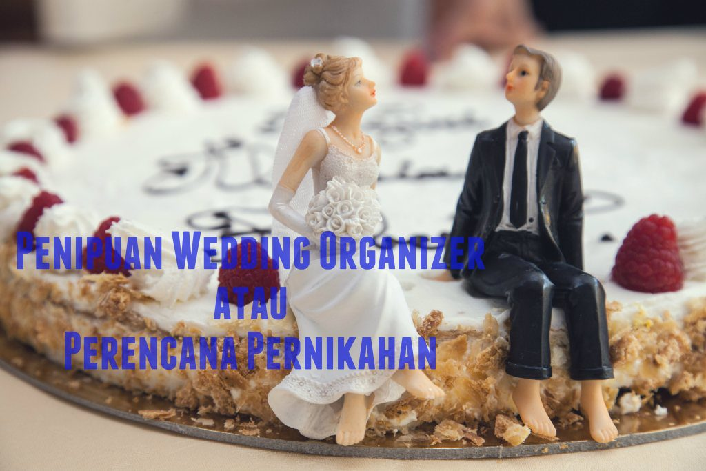 penipuan weeding organizer atau penipuan perencana pernikahan