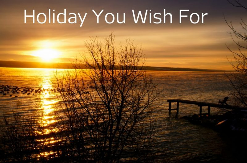 holiday i wish to go with someone