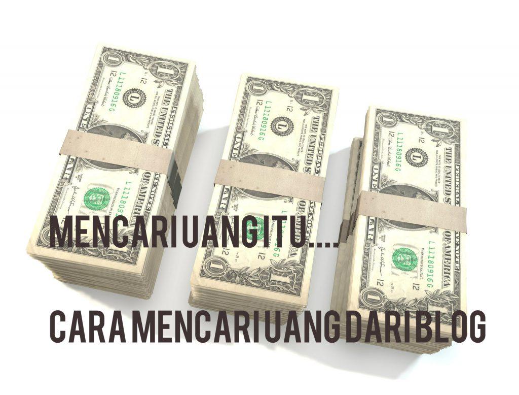 Mencari Uang Melalui Blog