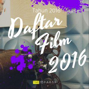 daftar film dinantikan di tahun 2016