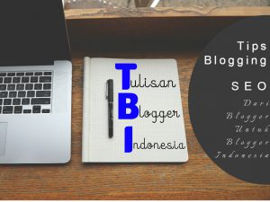 tulisan-blogger-indonesia-tips-blogging-seo-review