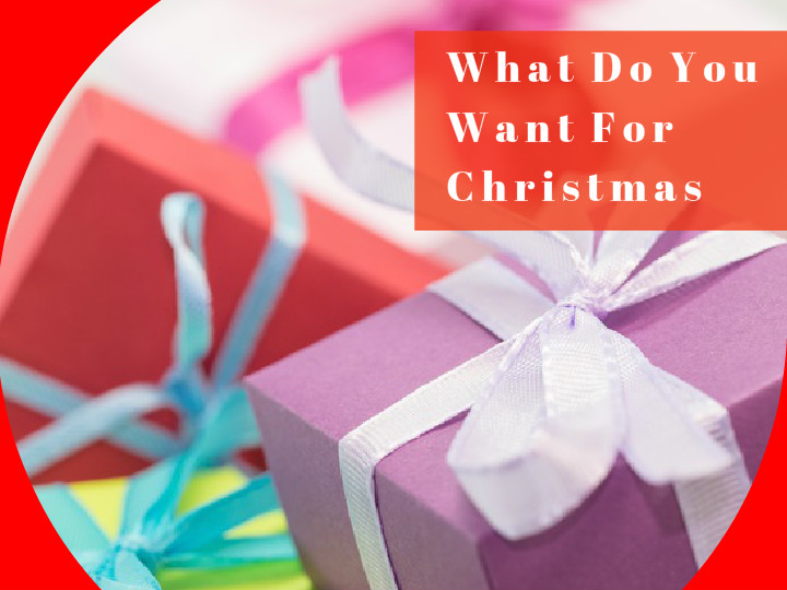 what do you want for christmas wishes
