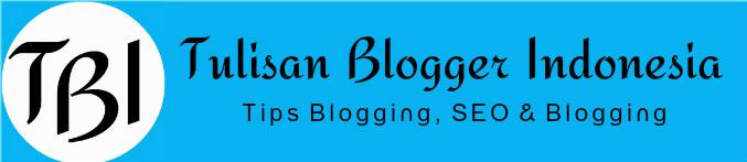 tips blogging indonesia adalah tulisan blogger indonesia