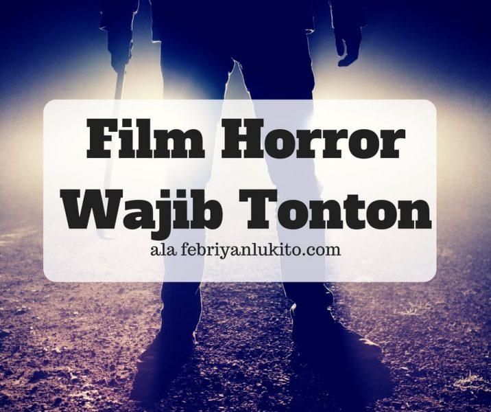 film horror wajib ditonton