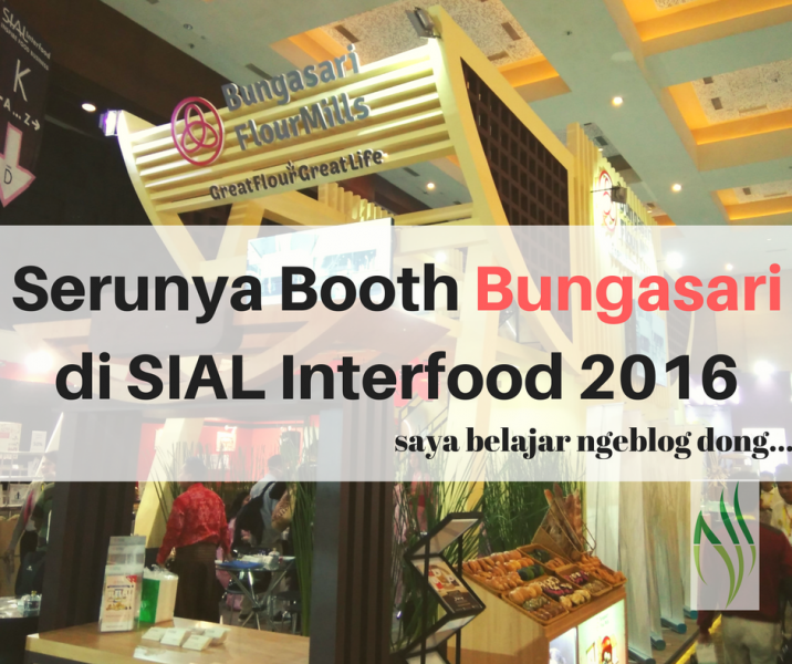 bungasari di sial interfood 2016