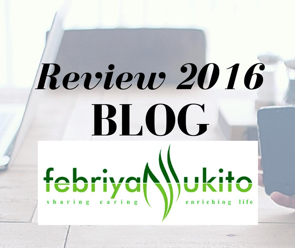 review 2016 blog febriyan lukito