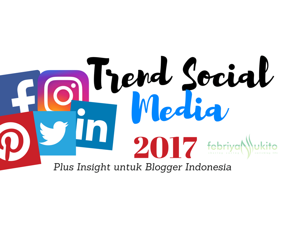 trend social media 2017 indonesia