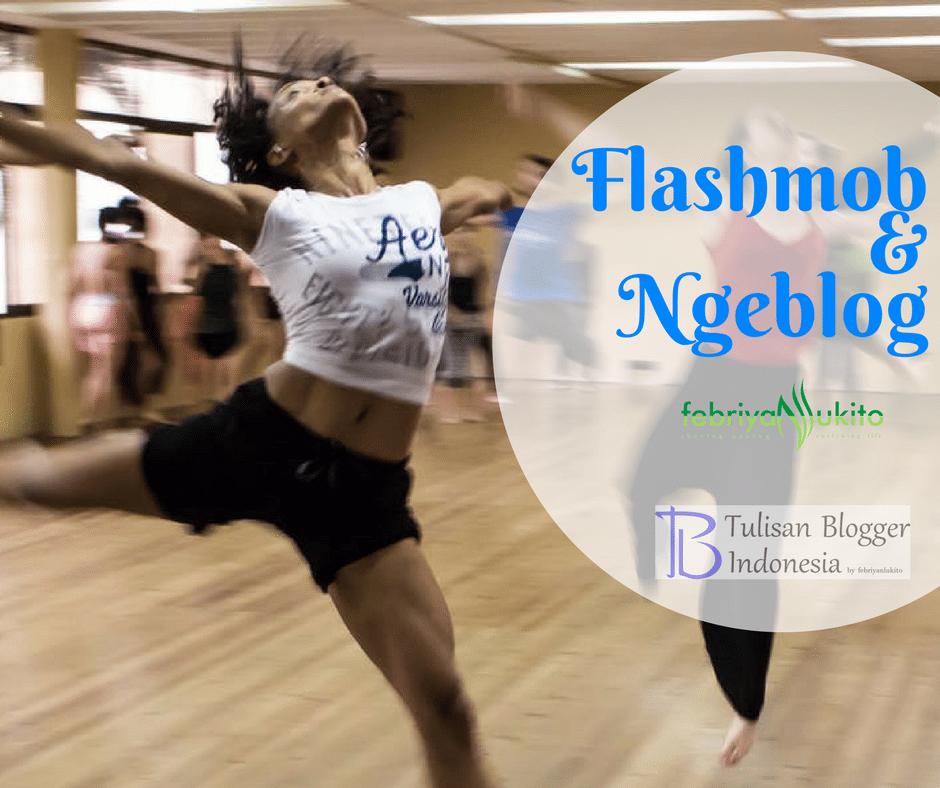 flashmob dan ngeblog