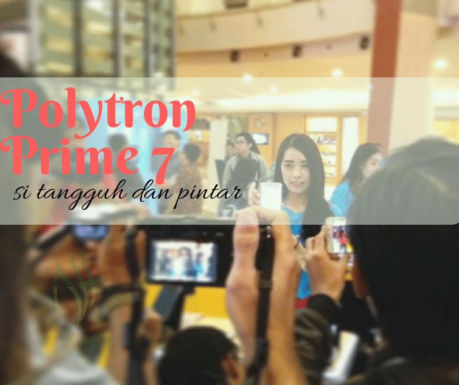 smartphone polytron prime 7 - terbaru dari Polytron