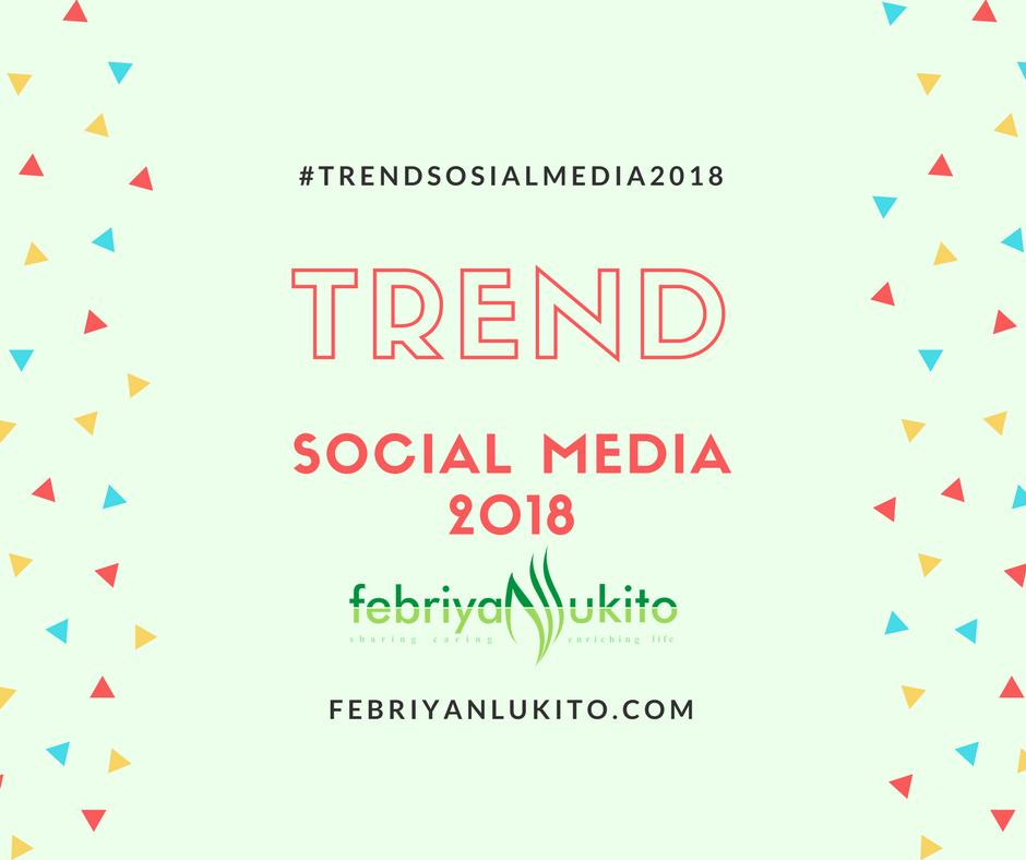 trend sosial media 2018