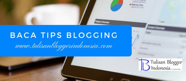 tulisan blogger indonesia - tips ngeblog dan seo