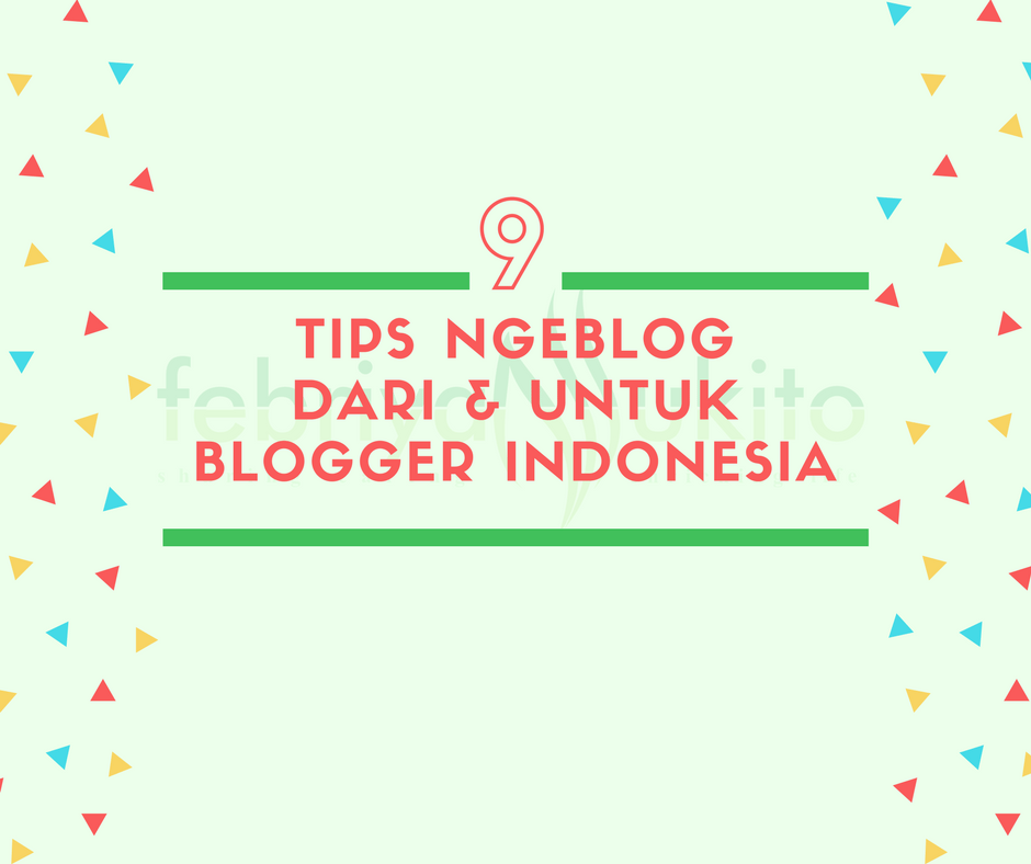 kutipan tips ngeblog dari blogger indonesia