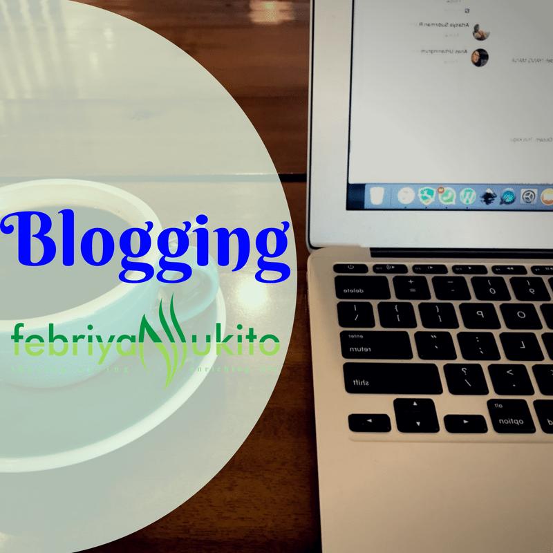 artikel tentang blogging febriyan lukito