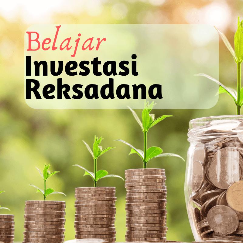 belajar investasi reksadana online
